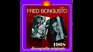 Fred Bongusto – Fred Bongusto 1968 -IL DISCO PIU RARO DI FRED - ORIGINAL FULL ALBUM