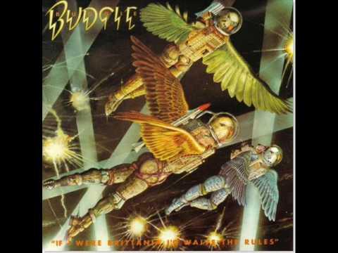 BUDGIE / If I were Brittania I'd Waive The Rules