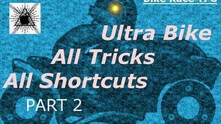 [Bike Race TFG] ULTRA BIKE *ALL TRICKS* *ALL SHORTCUTS* (PART 2)