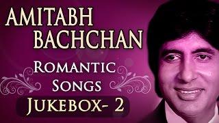 Amitabh Bachchan Romantic Songs - Jukebox 2 - Bollywood Evergreen Romantic Songs