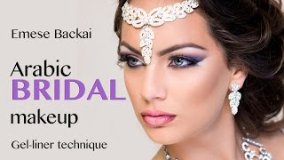 No1. PRINCESS SHEHEREZADE | ARABIC BRIDAL MAKEUP by Emese Backai | 1001 NIGHT MAKEUP COLLECTION