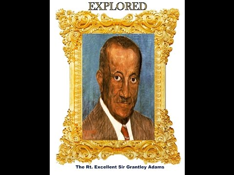 Barbados National Heroes Explored - The Right Excellent Sir Grantley Herbert Adams - Episode 5