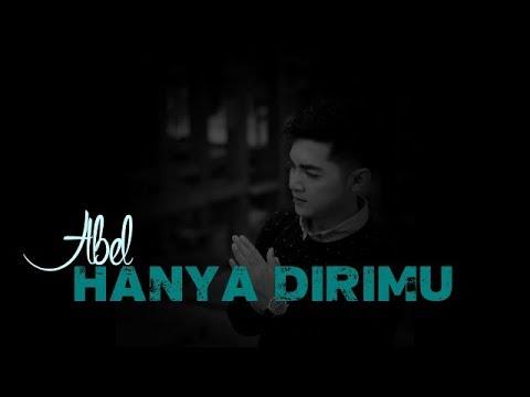 Free Download Abel - Hanya Dirimu (video Lyrics) Mp3 dan Mp4