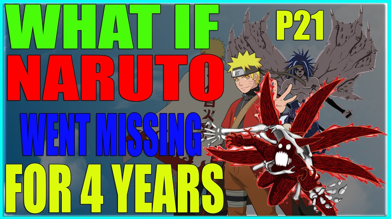 Download What if naruto went missing for 4 years PART 21