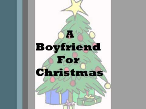 A Boyfriend For Christmas ORIGINAL SONG