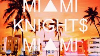 $lim & a$ton - MIVMI KNIGHT$.