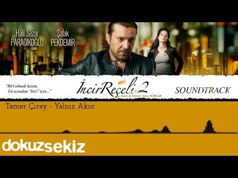 Tamer Çıray - Yalnız Akor (İncir Reçeli 2 / Soundtrack)