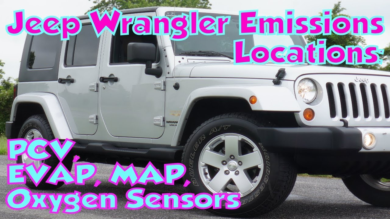 jeep wrangler emissions locations: pcv, egr, oxygen sesnsors, & evap