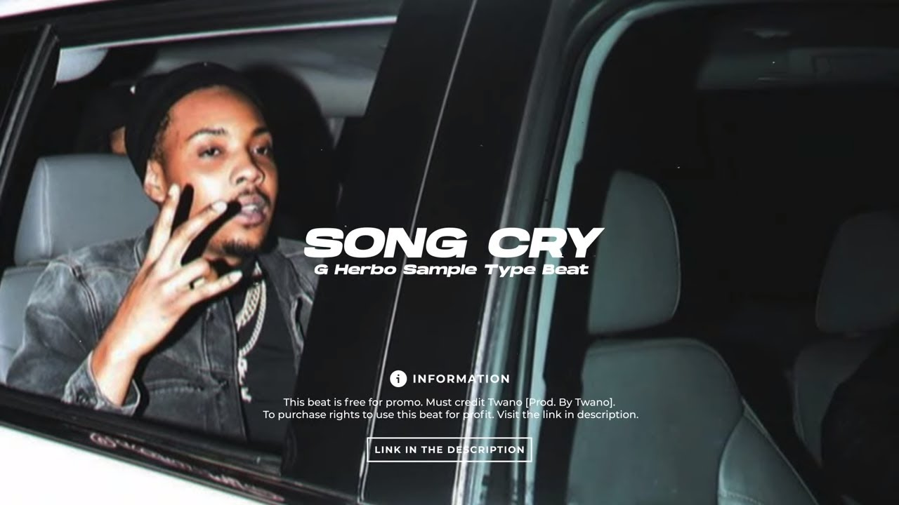 """[FREE] G Herbo Sample Type Beat 2021 """"Song Cry"""""""