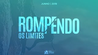 Rompendo os Limites da Aflição, Angústia e Desesperança - Ap. André    17/06