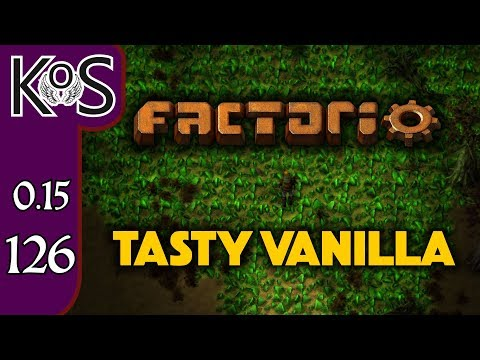 Factorio 0.15 Tasty Vanilla Ep 126: HOLDING PATTERN - Expensive Recipes, Let's Play, Gameplay