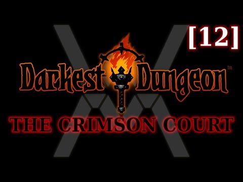 Прохождение Darkest Dungeon: The Crimson Court [12]