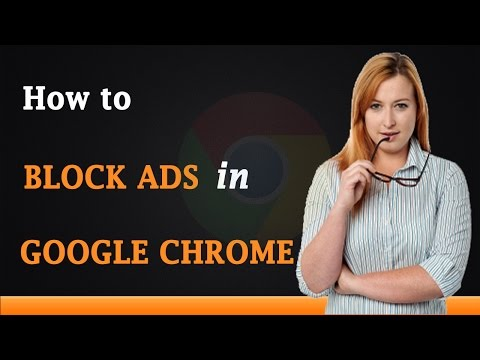 How to Block Ads on Google Chrome
