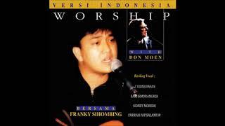 Franky Sihombing- Dia Serta Dengan Kita (God With Us) (Medley) (Hosanna! Music)