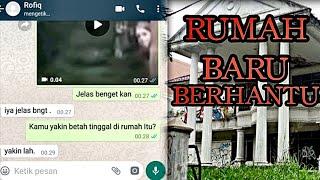 Chat Story Horror - Rumah Baru Berhantu