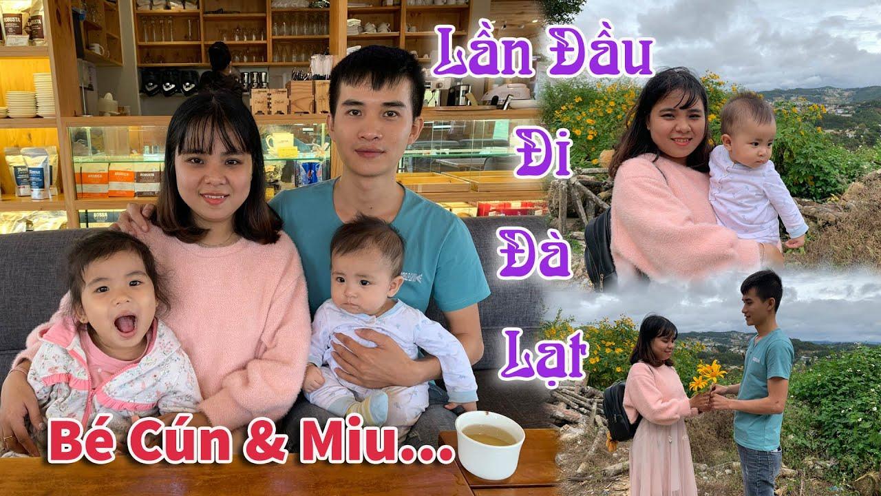 Bé Cún & Miu Lần Đầu Đi Đà Lạt Cùng Nhau - Linh nhi Family