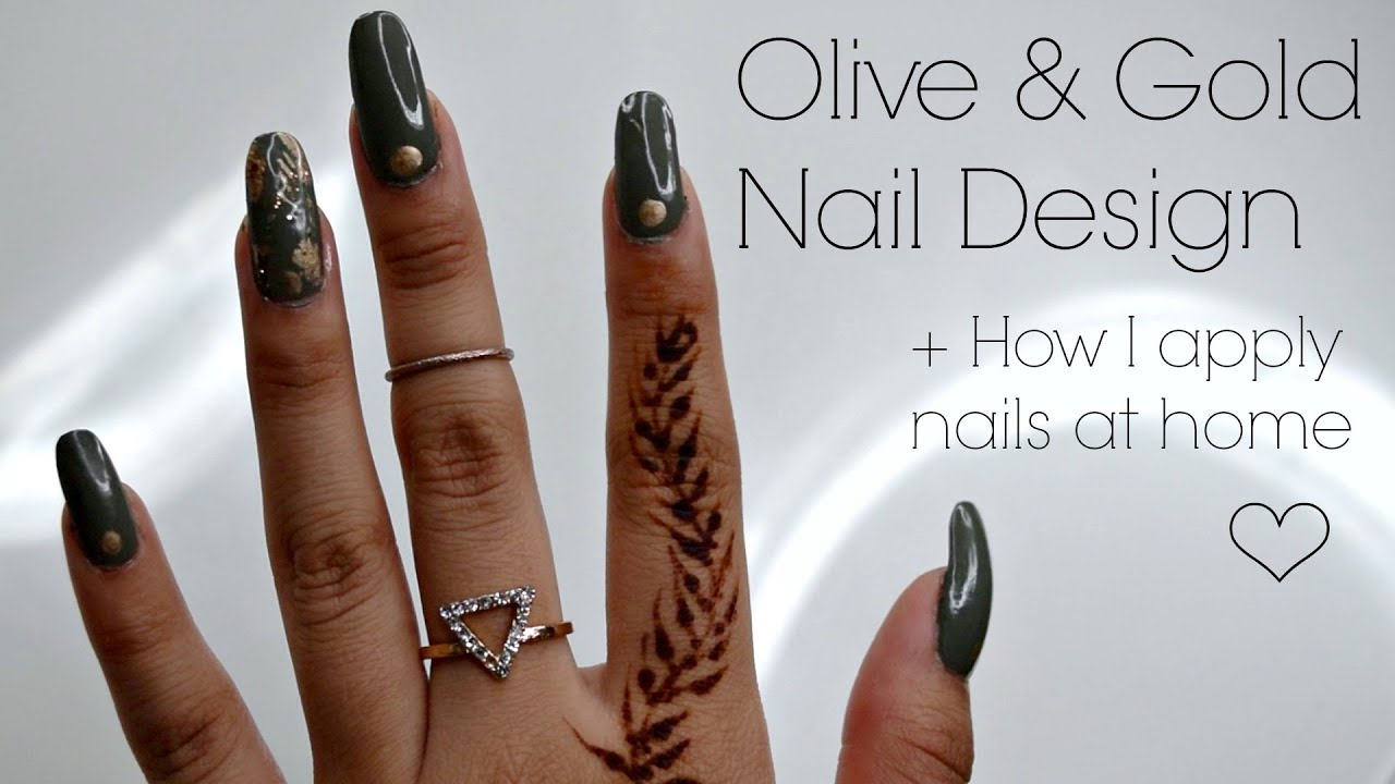 Olive \u0026 Gold Nail Design + How I apply nails at home