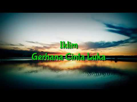 Free Download Iklim - Gerhana Cinta Luka Mp3 dan Mp4