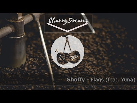 Shoffy - Flags (Feat. Yuna)