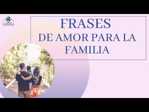 Frases De Amor Para La Familia Ayuda Youtube