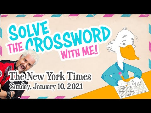Solve With Me: The New York Times Crossword - Sunday, January 10, 2021