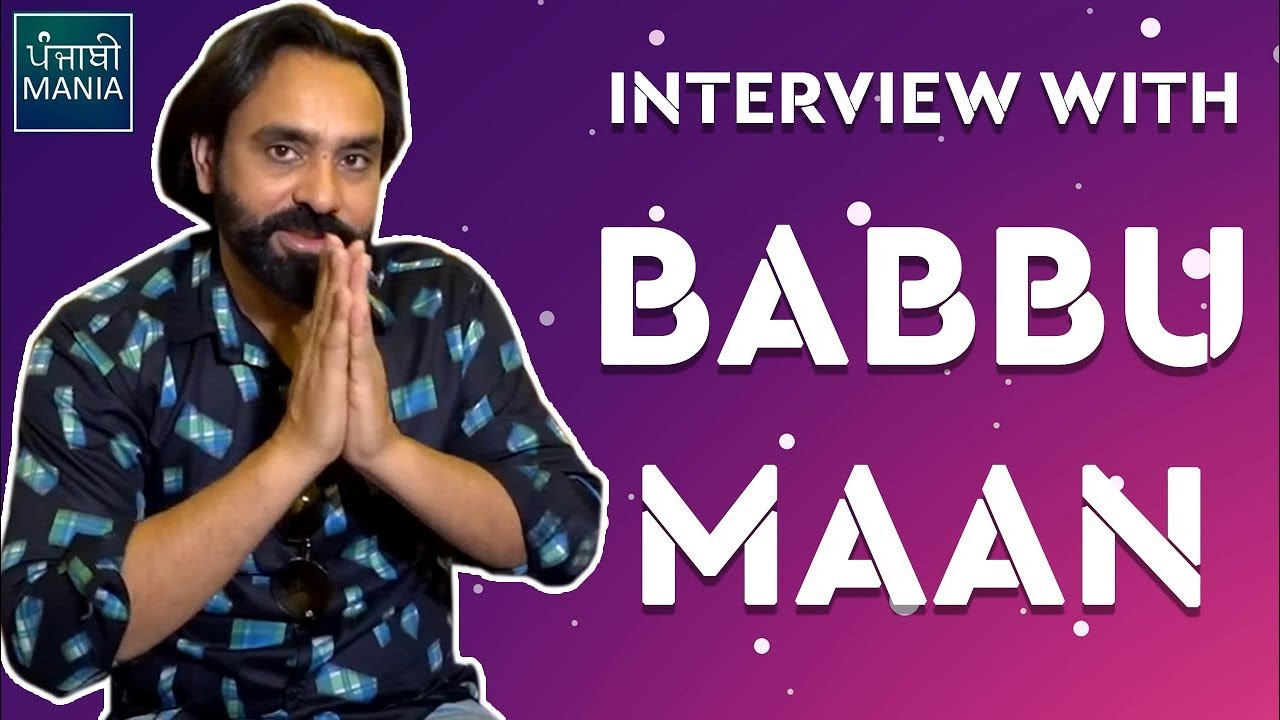 Babbu Maan Interview | Banjara - The Truck Driver | At Trailer Launch Event