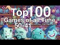 Top 100 Games of all Time (50-41)