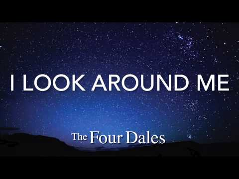 The Four Dales - I Look Around Me