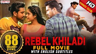 Rebel Khiladi (Lover) New Released Hindi Dubbed Full Movie | Raj Tarun, Riddhi Kumar