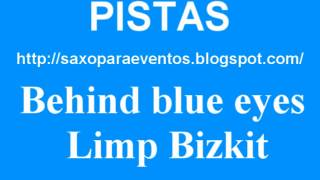 Pista Behind blue eyes - Limp Bizkit