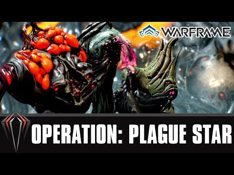 Warframe: FIRST OPERATION: PLAGUE STAR RUN