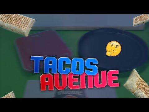 Tacos Avenue : J'analyse et je dissèque un tacos