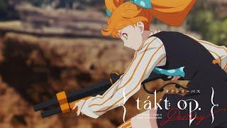TVアニメ『takt op.Destiny』WEB限定予告:Chapter4「開演-Showtime-」