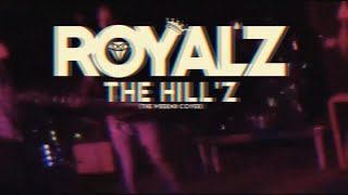 """The Weeknd -The Hills [Band: ROYAL'Z] (Punk Goes Pop Style Cover) """"Metalcore"""""""