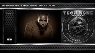 Tech N9ne - Last Sad Song (Feat. Krizz Kaliko) [Original Track HQ-1440pᴴᴰ] + Lyrics