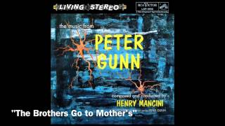 Henry Mancini - Music from Peter Gunn Original Soundtrack - Brothers Go to Mother