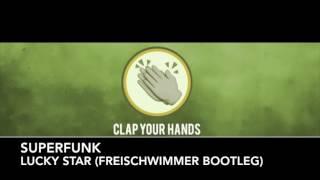 Superfunk - Lucky Star (Freischwimmer bootleg)