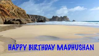 Madhushan   Beaches Playas - Happy Birthday