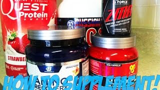 Supplements I take & how to supplement properly