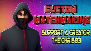 CUSTOM MATCHMAKING | FORTNITE | NAE | CODE - the1chris83
