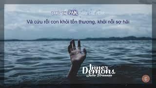 [Lyrics + Vietsub] Inner Demons - Julia Brennan