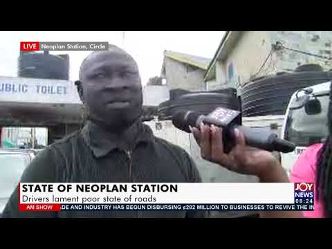 State of Neoplan Station: Drivers lament poor state of roads - AM Show on JoyNews (10-9-21)