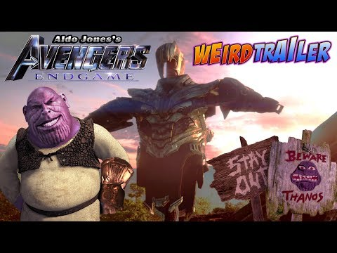 AVENGERS: ENDGAME Weird Trailer | FUNNY SPOOF PARODY by Aldo Jones