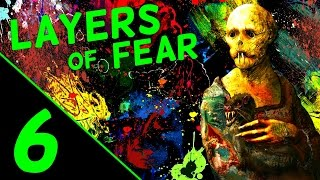 Layers of Fear |- 6 -| A Beautiful Song