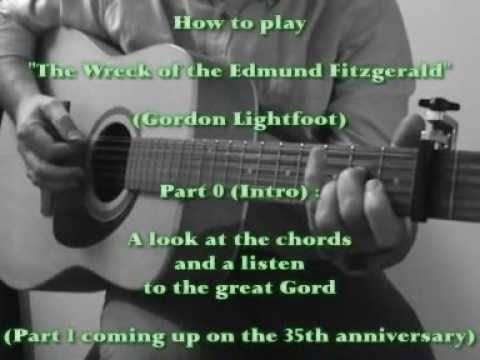 """How to Play """"Wreck of the Edmund Fitzgerald"""" - Part 0"""