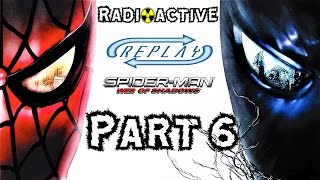 Radioactive Replay - Spider-Man: Web of Shadows Part 6 - Venomous Electricity