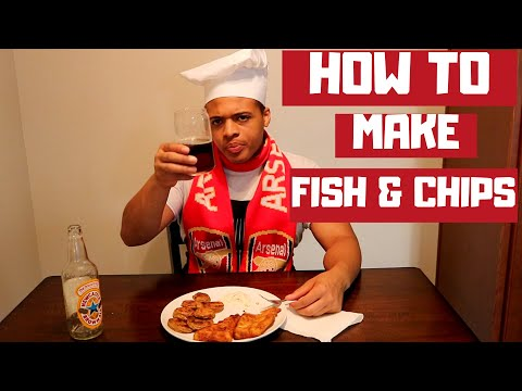 How To Make Fish and Chips like an Arsenal Fan (Fan Food Fare)