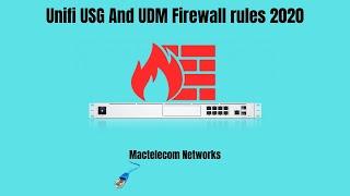 Unifi USG and UDM Firewall Rules 2020