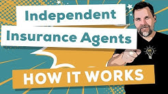 How an Independent Insurance Agency Works