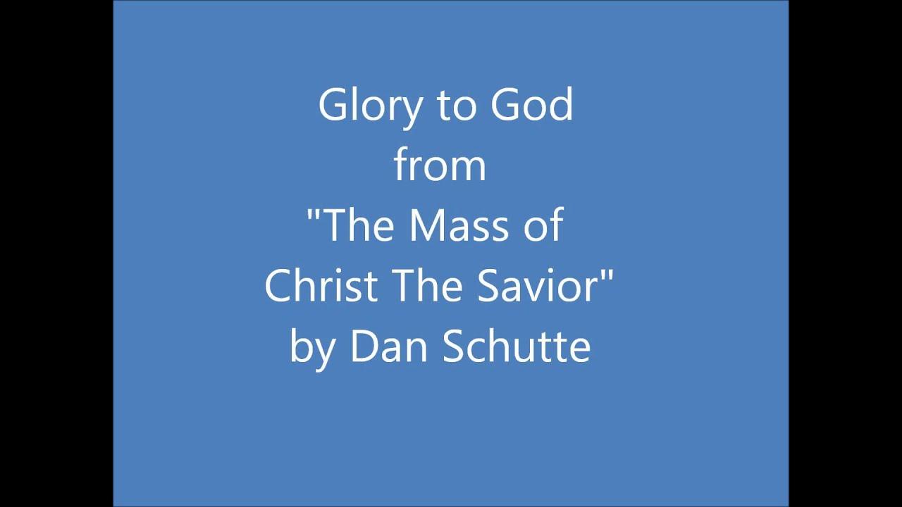 Glory to God - Mass of Christ the Savior (Dan Schutte)